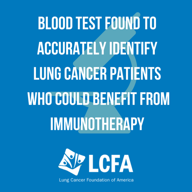 Blood test found that can accurately identify lung cancer patients who could benefit from immunotherapy.