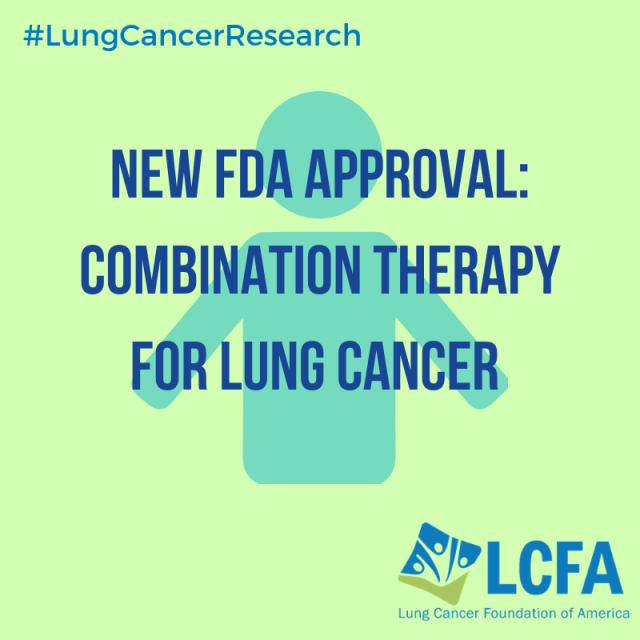 New FDA Approval: Combination therapy for lung cancer