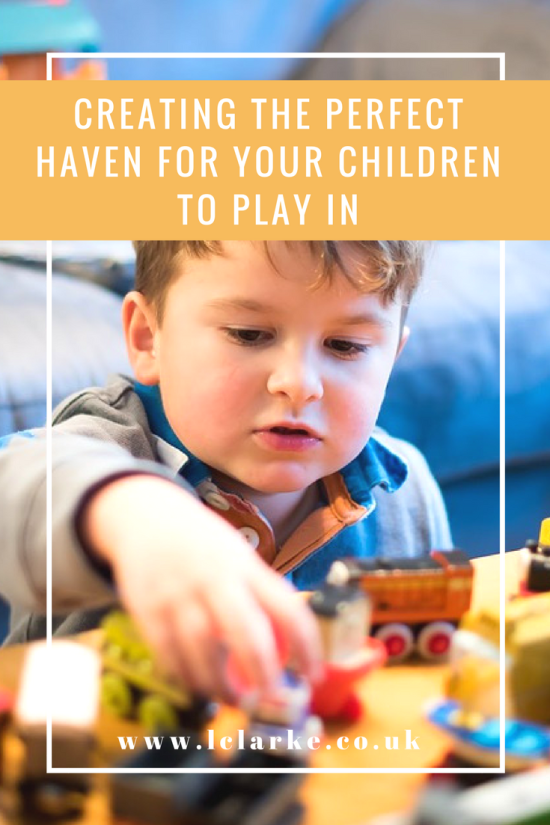 Creating The Perfect Haven For Your Children To Play In | LClarke.co.uk