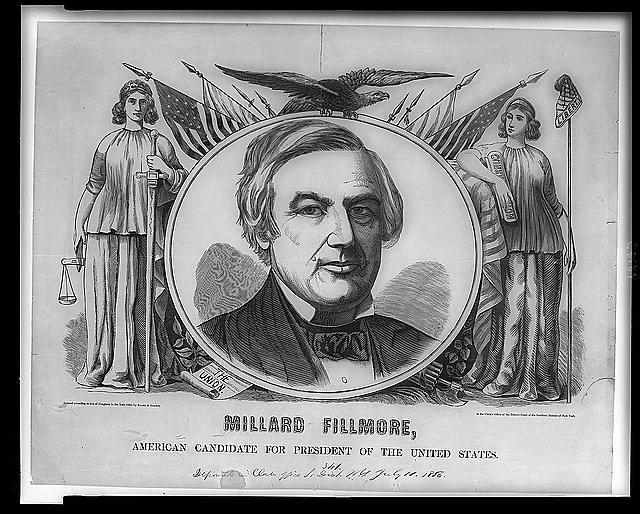 Millard Fillmore campaign poster, 1856.