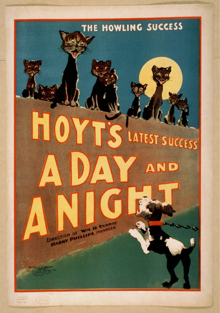 Hoyt's latest success, A day and a night the howling success.