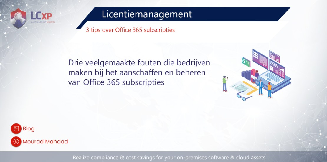 Mourad Blog 3 tips over Office 365 Licentiemanagement
