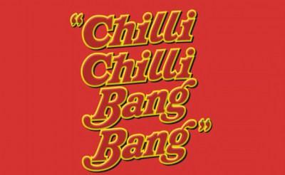 #ChilliChilliBangBang
