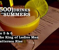 The King of Ladies Man - Battersea Rise - No 5 & 6 of 500 Drinks of Summers 3