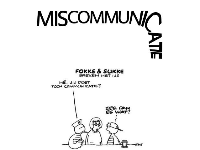 Fokke en Sukke, Miscommunicatie, communicatie, bewust, onbewust, vertel, LDRT