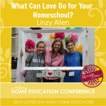 What Can Love Do for Your Homeschool?