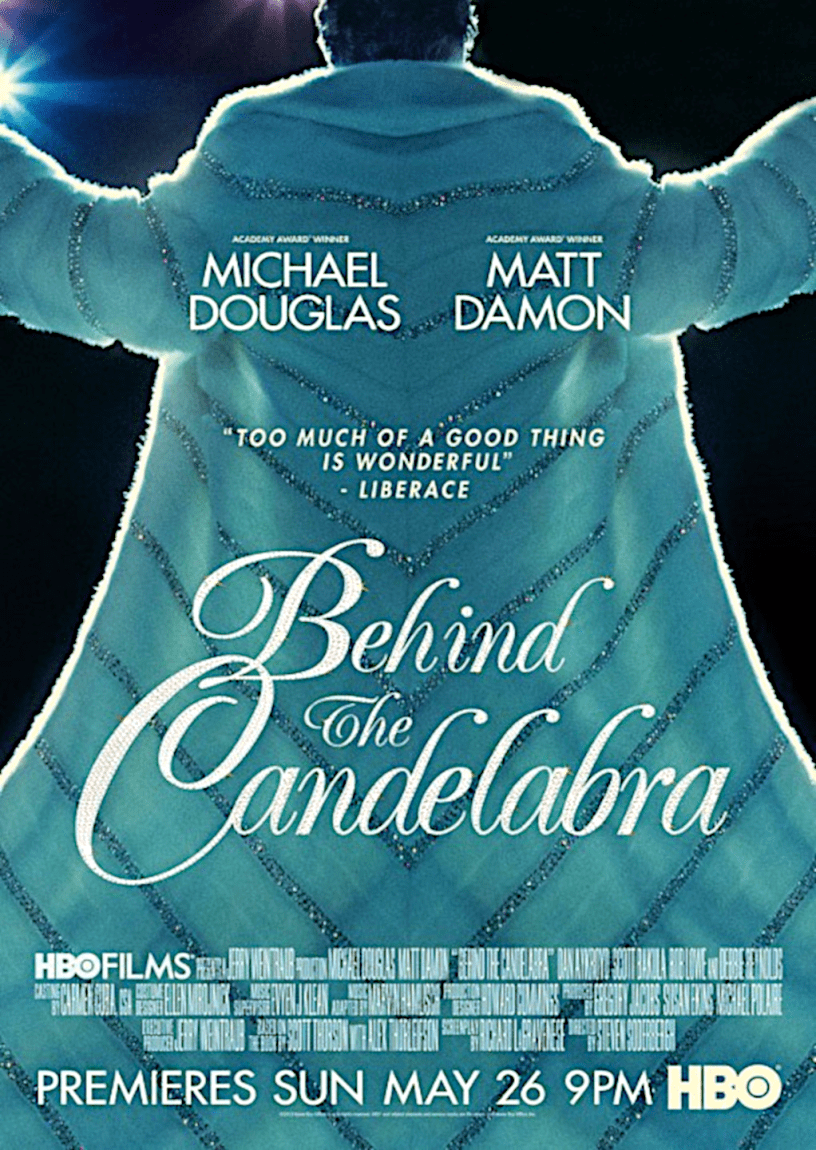 Movie poster for Behind the Candelabra 2013 ldwolff