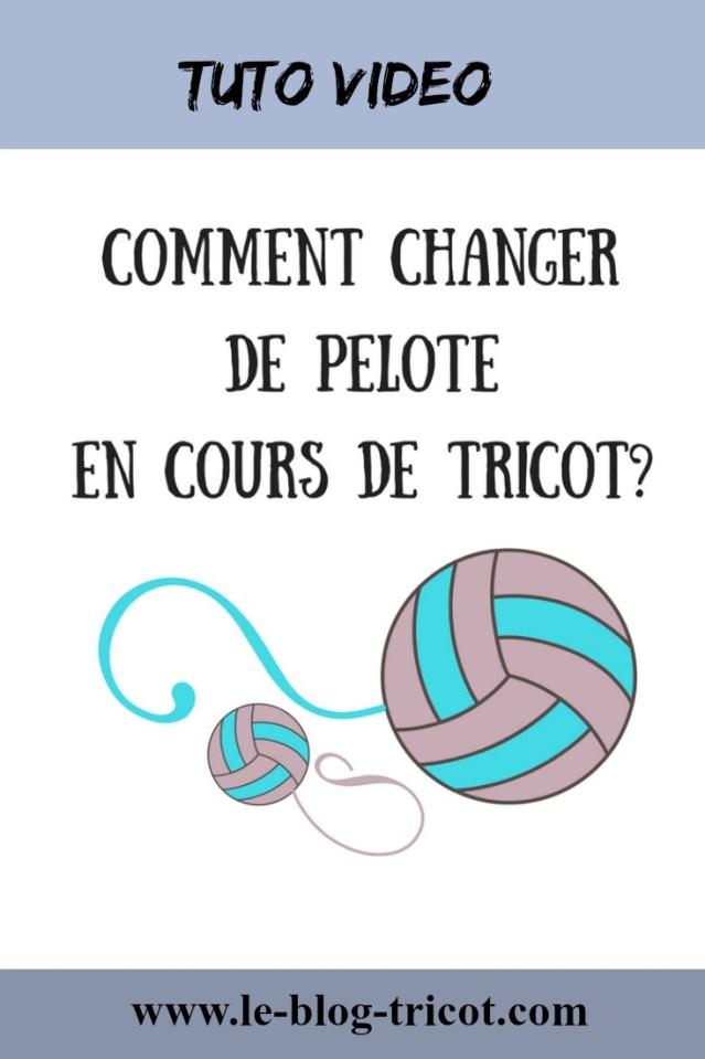 Comment changer de pelote le blog tricot - Changer de pelote tricot ...