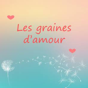 Conte et PMA - Les graines d'amour