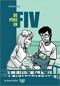 Soutien lors d'un parcours de PMA FIV - Le bonheur en éprouvette - De père en FIV