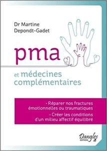 Soutien lors d'un parcours de PMA FIV - Le bonheur en éprouvette - PMA et médecines complémentaires