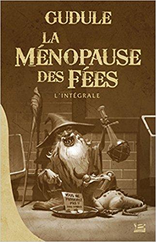 gudule la menopause des fees