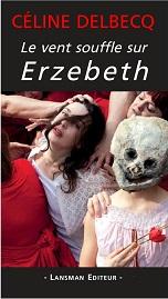 delbecq le vent souffle sur erzebeth.jpg
