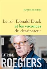 roegiers le roi donald duck et les vacances du dessinateur
