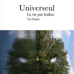 dupret universeul la vie par haikus