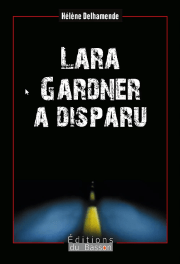 delhamende_lara gardner a disparu