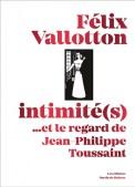 rentrée littéraire felix vallotton jean philippe toussaint