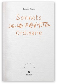 laurent robert sonnets de la revolute ordinaire