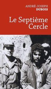 andré-joseph dubois le septieme cercle