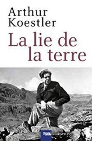 La lie de la terre : un récit d'Arthur Koesler à lire ou relire !
