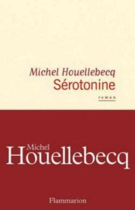 """Sérotonine"" – Michel Houellebecq"