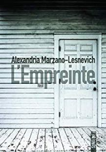 """L'Empreinte"" - Alexandria Marzano-Lesnevich"