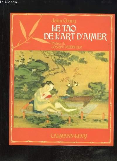 Le Tao De L'art D'aimer : l'art, d'aimer, Aimer., CHANG, Jolan, Achat, Livres, RO80132358, -livre.fr