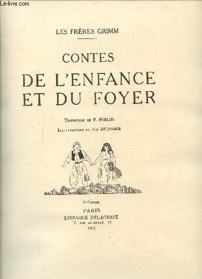 Contes De L'enfance Et Du Foyer : contes, l'enfance, foyer, CONTES, ENFANCE, FOYER, FRERES, GRIMM, Achat, Livres, RO80193063, Le-livre.fr