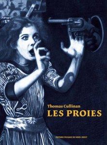 """""""Les Proies"""", roman de Thomas Cullinan"""