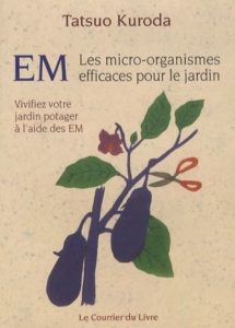 EM micro organismes efficaces