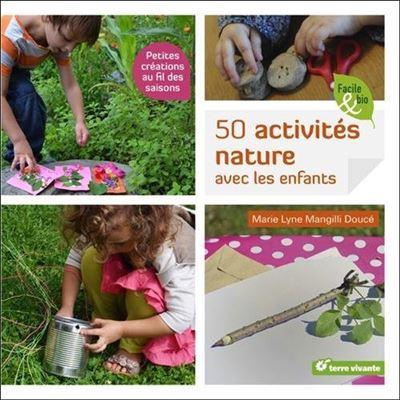 50 activités NATURE à faire avec les enfants