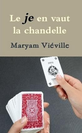 Le « je » en vaut la chandelle – Maryam Viéville