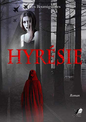 Hyresie – Yves Roumiguières