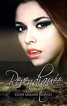 Revendiquée – Céline Langlois