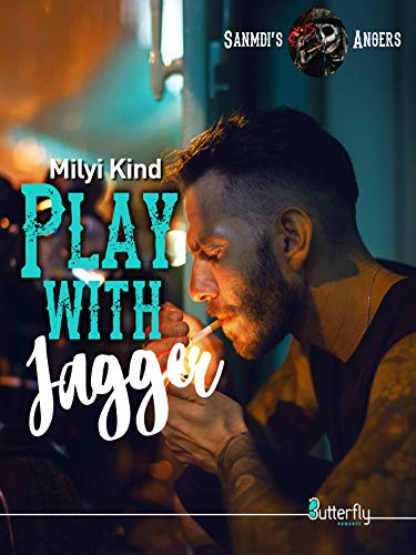 Play with Jagger : Sanmdi's Angers #3 – Milyi Kind