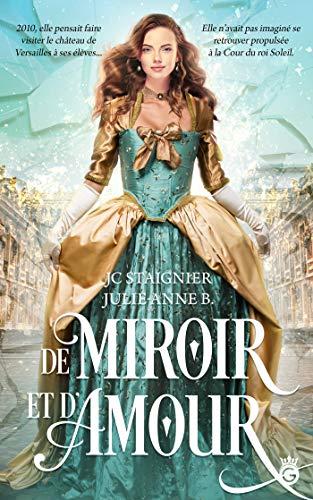 De Miroir et d'Amour – JC Staignier et  Julie-Anne B