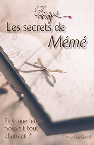 Les secrets de Mémé – Anaïs Mony