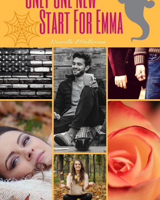 Only One New Start For Emma ! – Adeline Loron