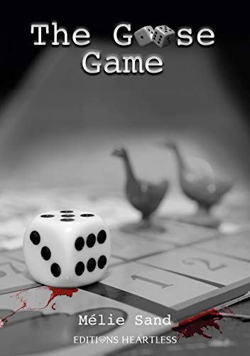 The Goose Game – Melie Sand