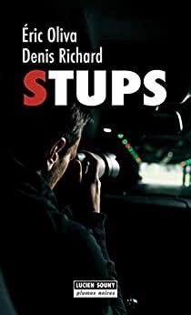 STUPS – Eric Oliva et Denis Richard