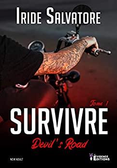 Devil's road – Survivre (tome 1 ) – Iride Salvatore