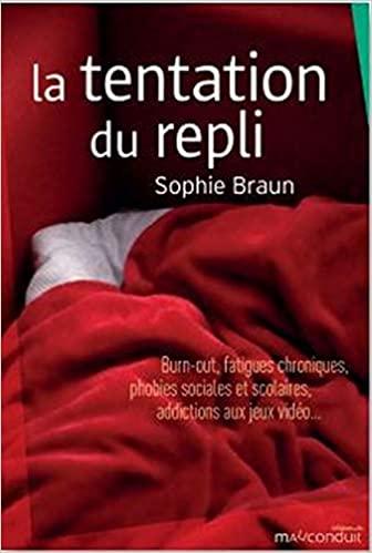 La tentation du repli – Sophie Braun