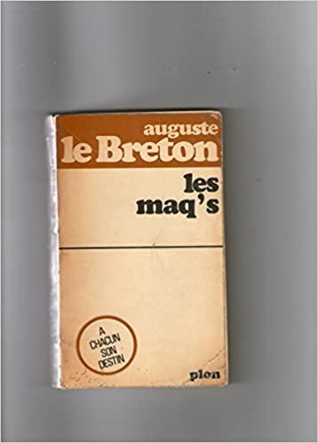 Les Maq's – Auguste Le Breton