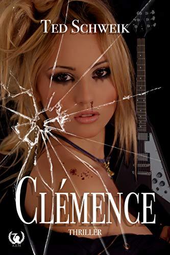 Clémence – Ted Schweik