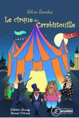 Le cirque carabistouille – Silvia Bandas