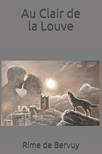 Au Clair de la Louve – Rime de Bervuy