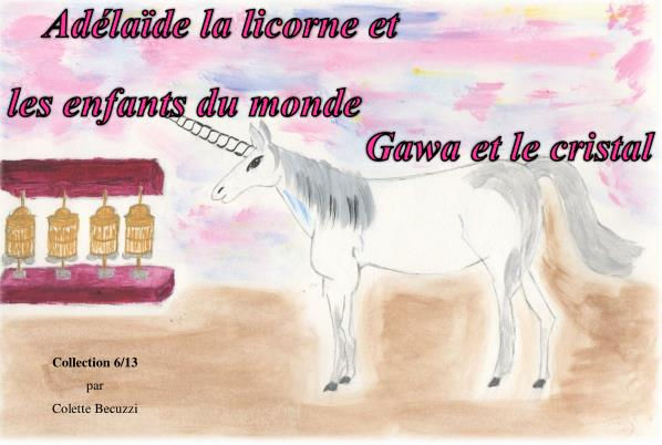 Gawa et le cristal (tome 6) – Colette Becuzzi