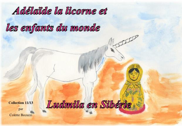 Ludmila en Sibérie (tome 11) – Colette Becuzzi