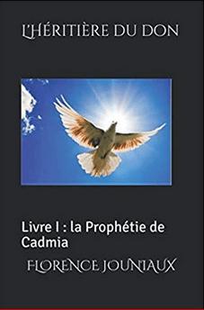 L'Héritière du Don – Livre 1 – 2 – 3 – Florence Jouniaux