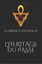 L'Héritage du Passé – Florence Jouniaux